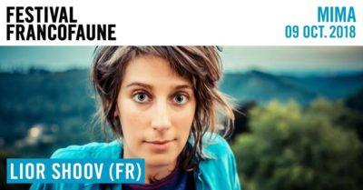 Festival FrancoFaune : Lior Shoov