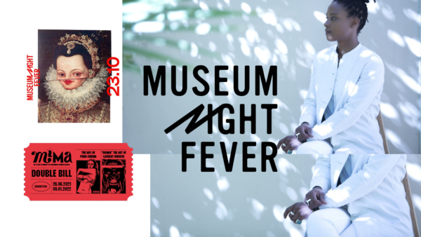 MIMA - Museum Night Fever 2021